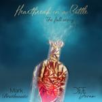 *NEW RELEASE * Heartbreak in a Bottle (The Full Story)  thumbnail