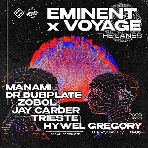 Eminent x Voyage w/ Manami, Dr Dubplate, Zobol 🤖 thumbnail