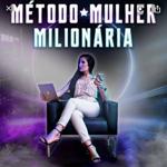 MÉTODO MULHER MILIONARIA  thumbnail