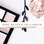 Side Hustle to Career for Beauty Pros - Get on the Waitlist! thumbnail