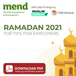 Guide: Mend  Ramadan 2021 Top Tips For UK Employers  thumbnail