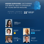 BCBN: Hidden Survivors, a report on the mental health of young British Muslims | Tue 22 Jun, 11am |  RSVP: events@bcbn.org.uk thumbnail