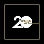 20 Years of Bastard Jazz thumbnail